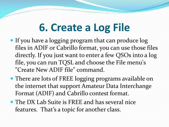 6. Create a Log File