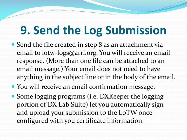 9. Send the Log Submission