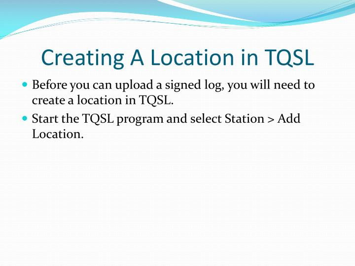 Creating A Location in TQSL