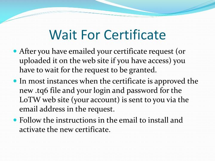 Wait For Certificate