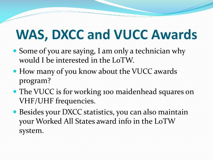 WAS, DXCC and VUCC Awards