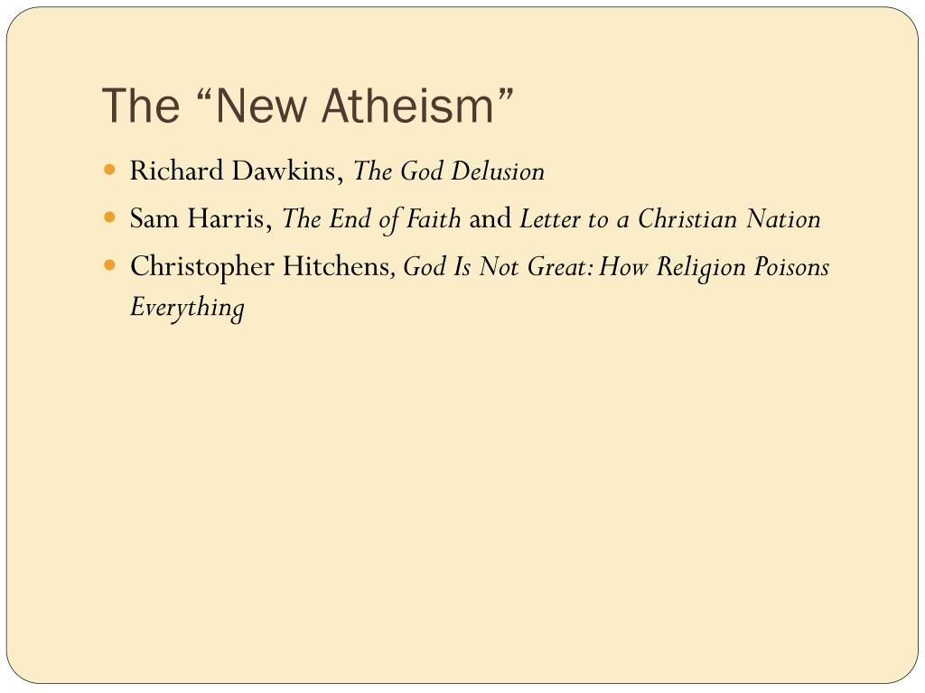 "The ""New Atheism"""