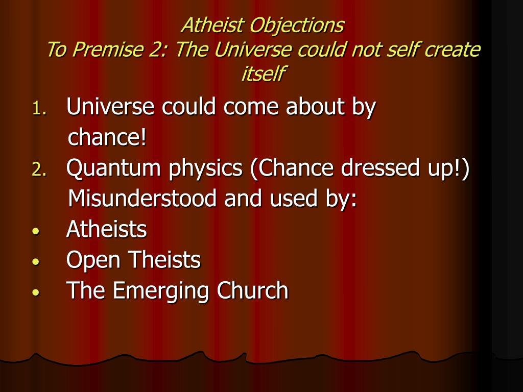 Atheist Objections