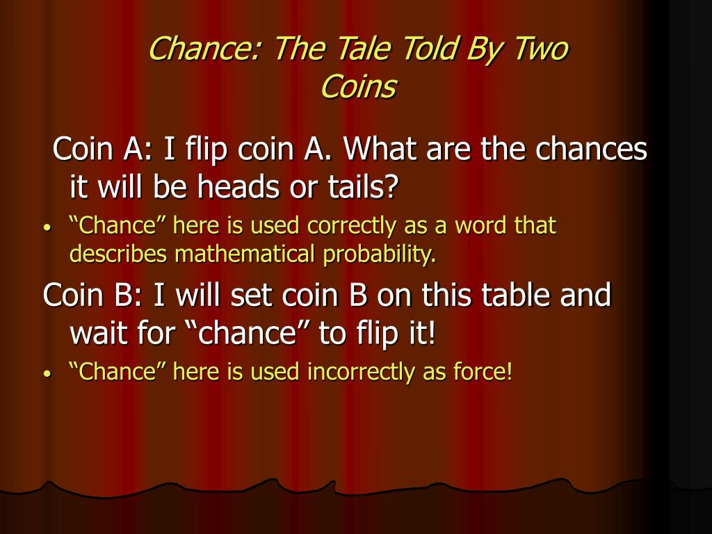 Chance: The Tale Told By Two