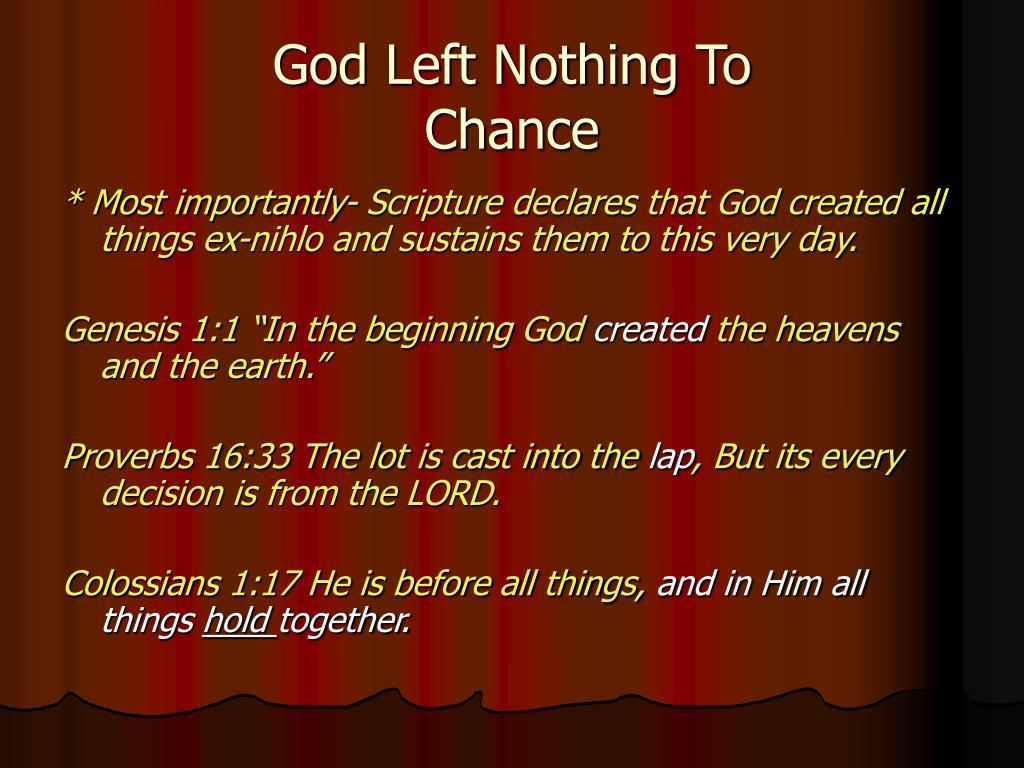 God Left Nothing To