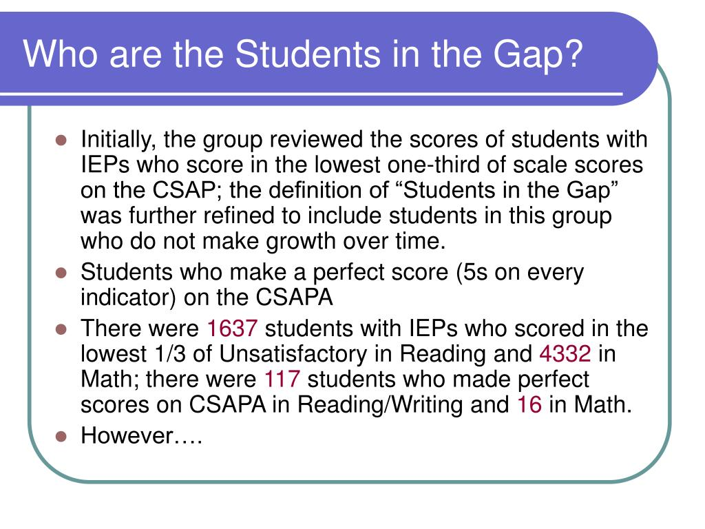 Who are the Students in the Gap?