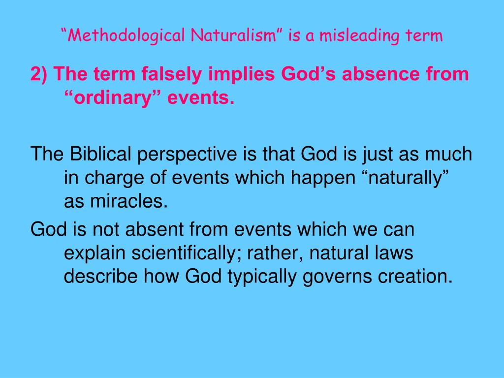 """Methodological Naturalism"" is a misleading term"