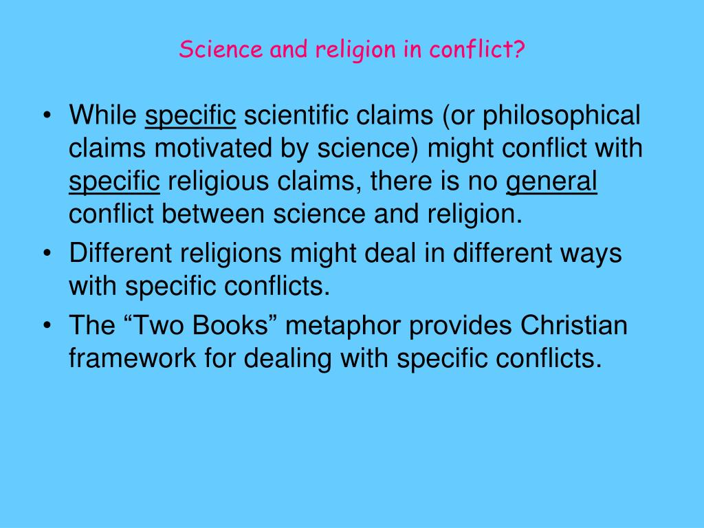 Science and religion in conflict?