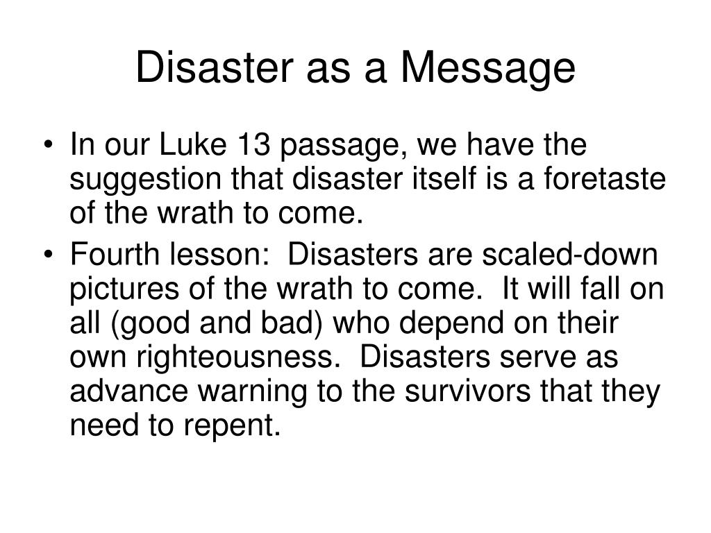 Disaster as a Message
