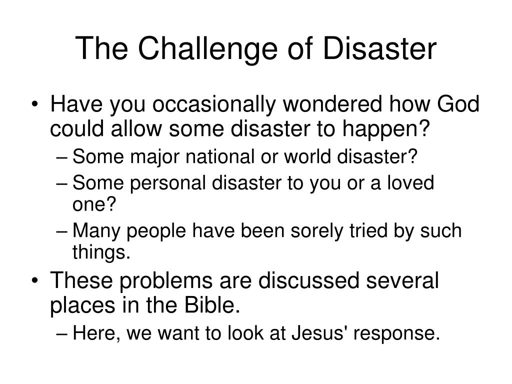 The Challenge of Disaster