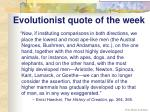 evolutionist quote of the week