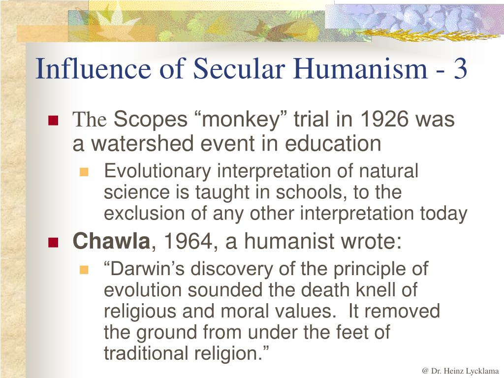 Influence of Secular Humanism - 3