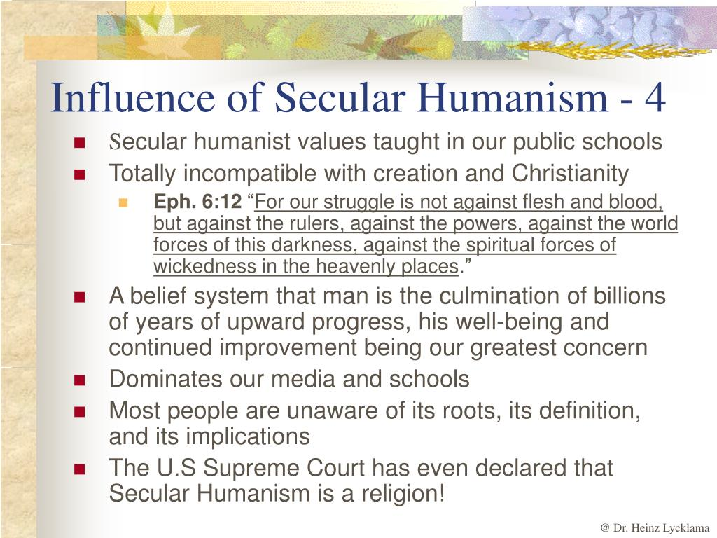 Influence of Secular Humanism - 4
