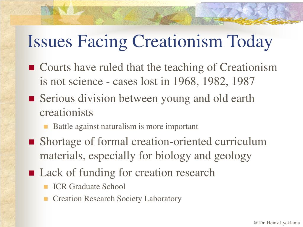 Issues Facing Creationism Today