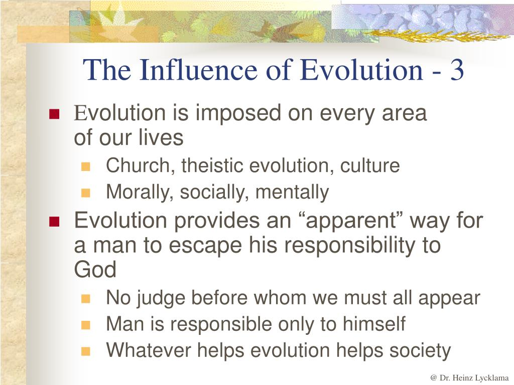 The Influence of Evolution - 3