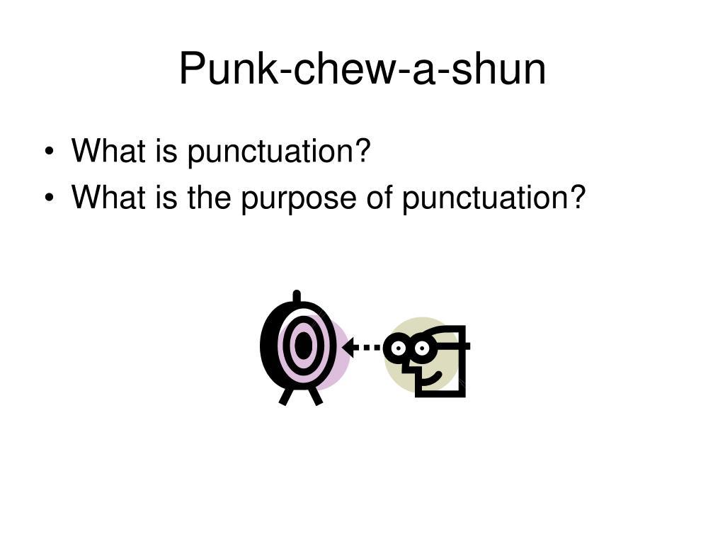 Punk-chew-a-shun