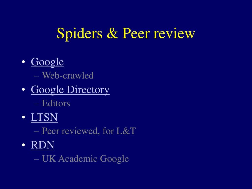Spiders & Peer review