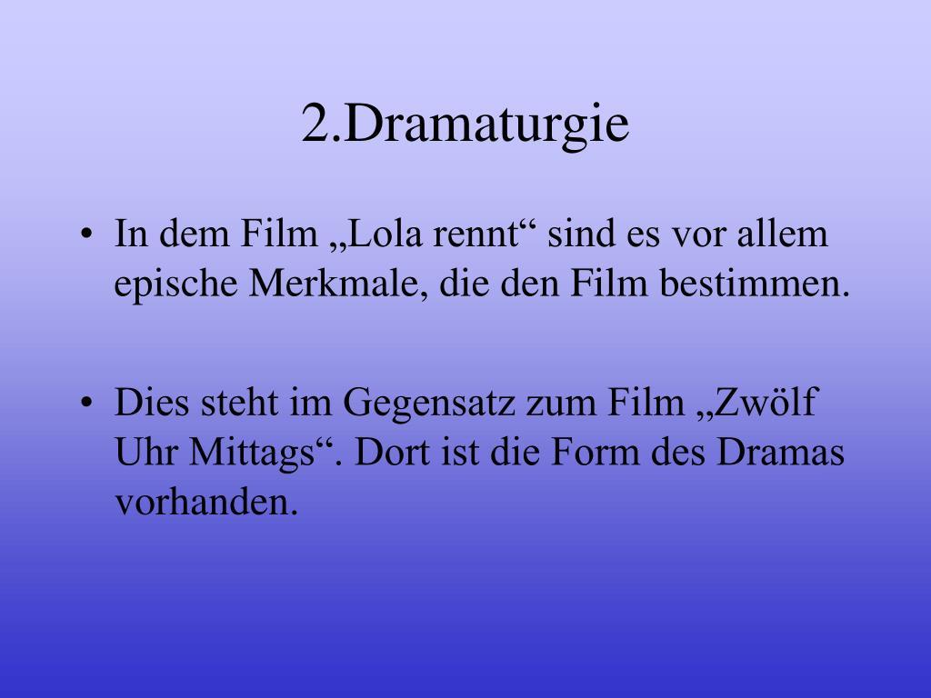 2.Dramaturgie