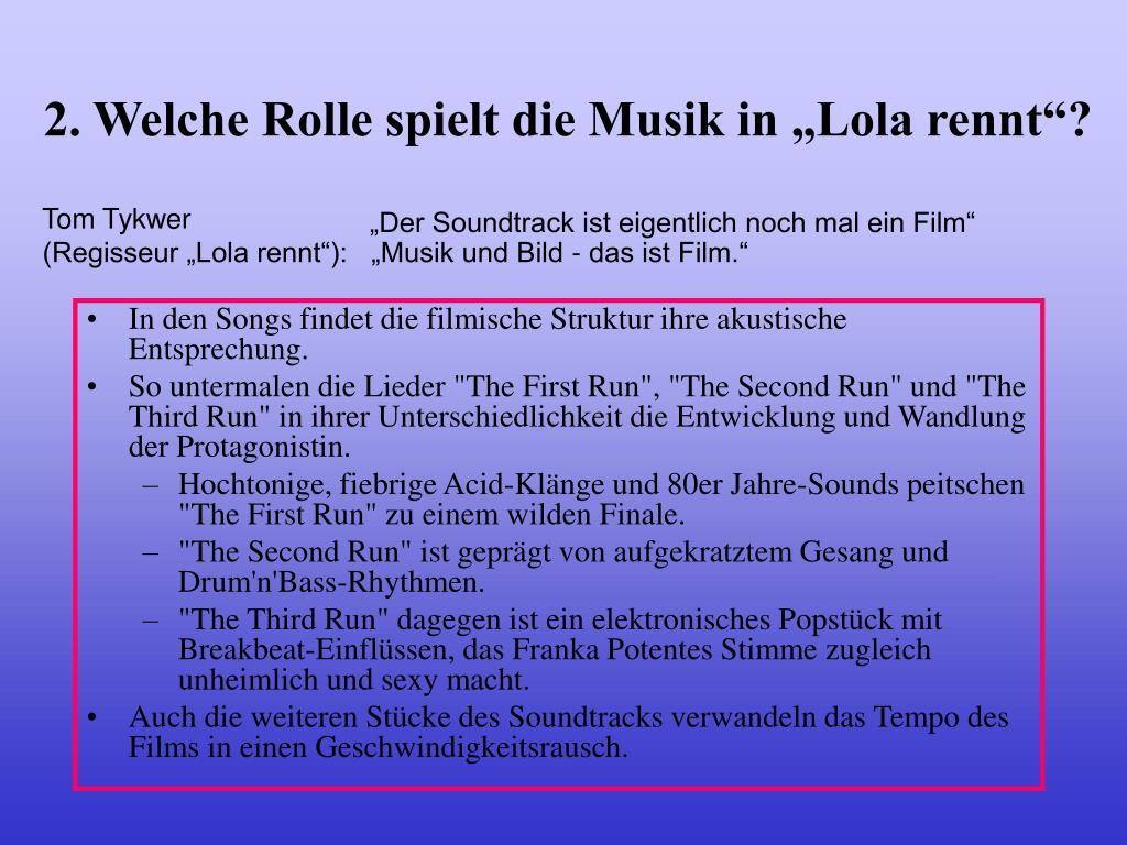 """2. Welche Rolle spielt die Musik in """"Lola rennt""""?"""