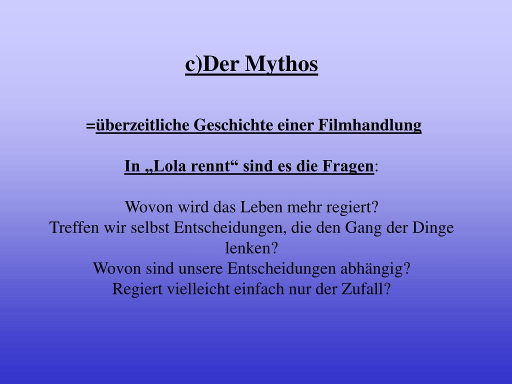 c)Der Mythos