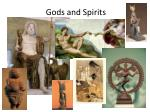 gods and spirits