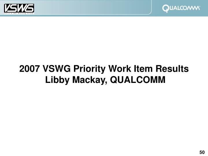 2007 VSWG Priority Work Item Results