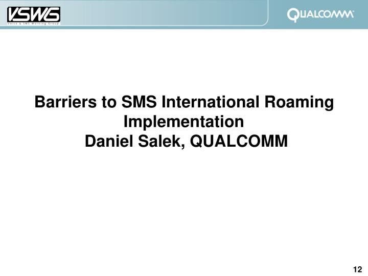 Barriers to SMS International Roaming Implementation