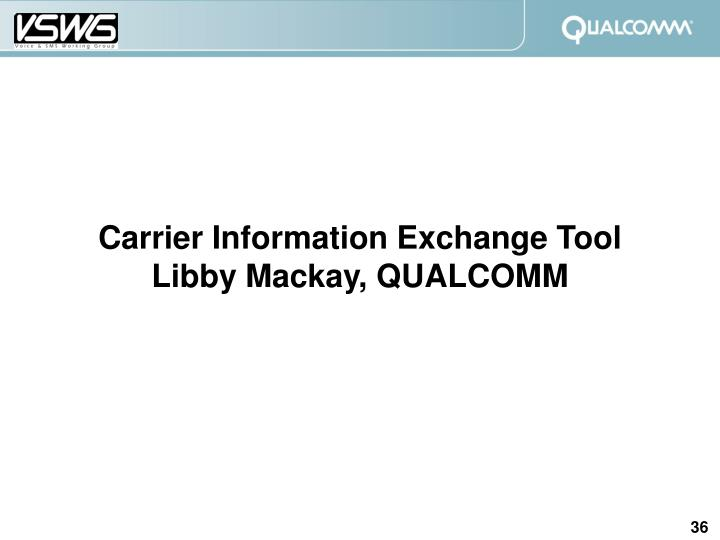 Carrier Information Exchange Tool