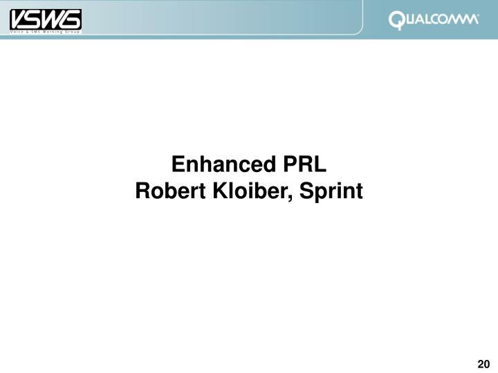 Enhanced PRL