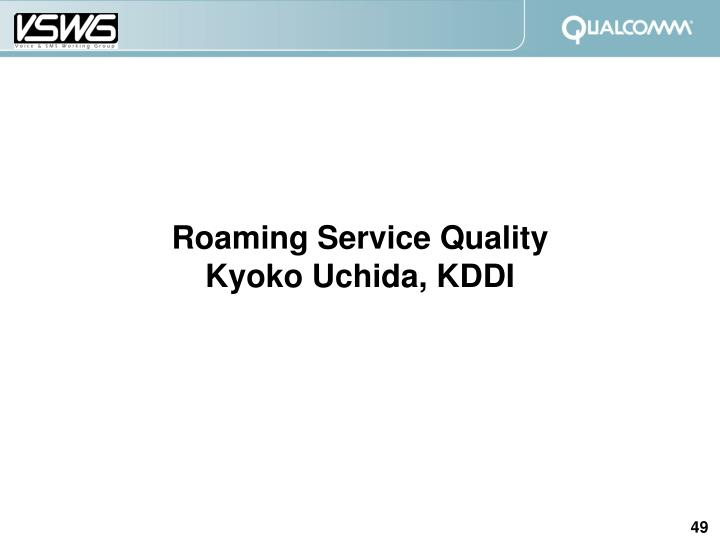 Roaming Service Quality