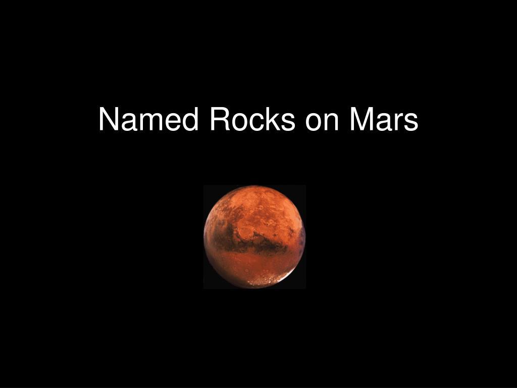 Named Rocks on Mars
