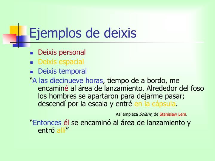 Ejemplos de deixis