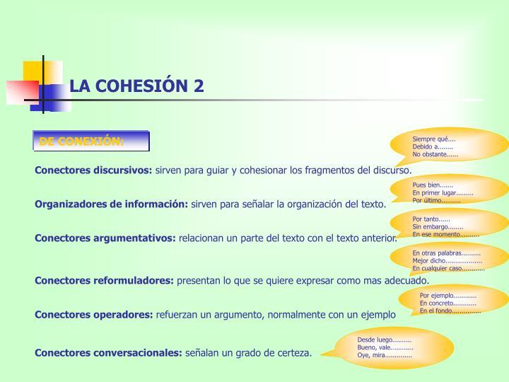 LA COHESIÓN 2