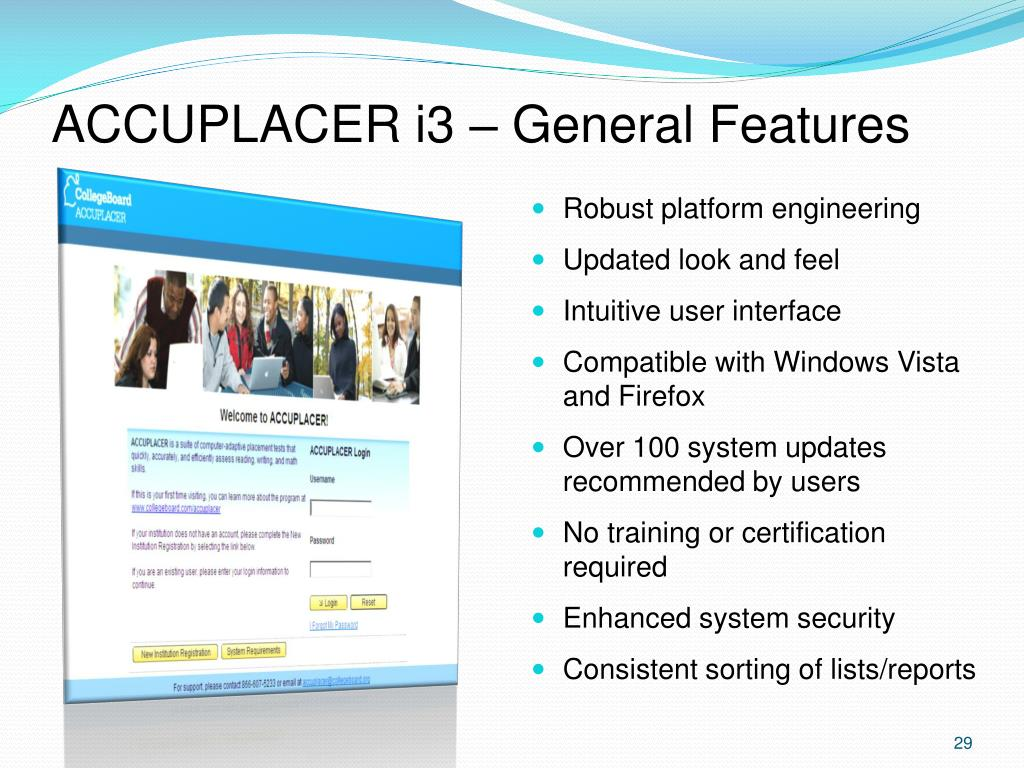ACCUPLACER i3 – General Features