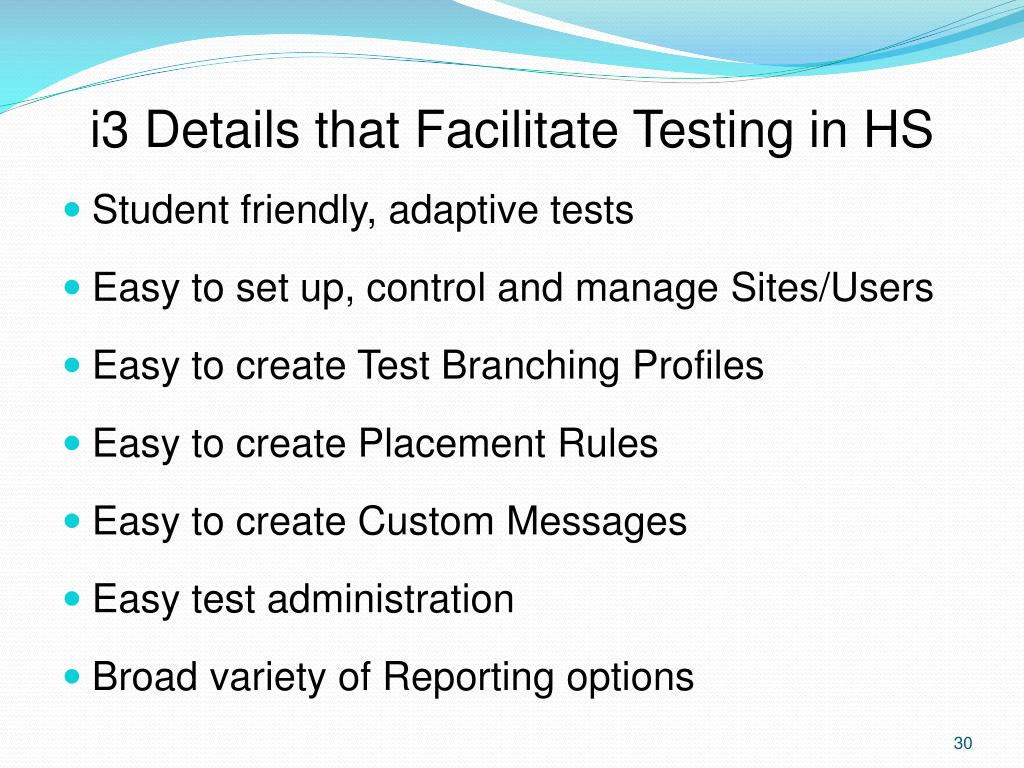 i3 Details that Facilitate Testing in HS
