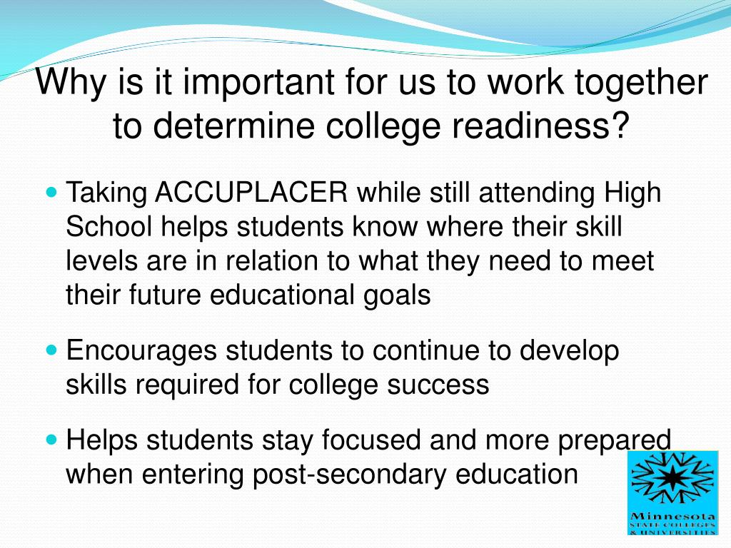 Why is it important for us to work together to determine college readiness?