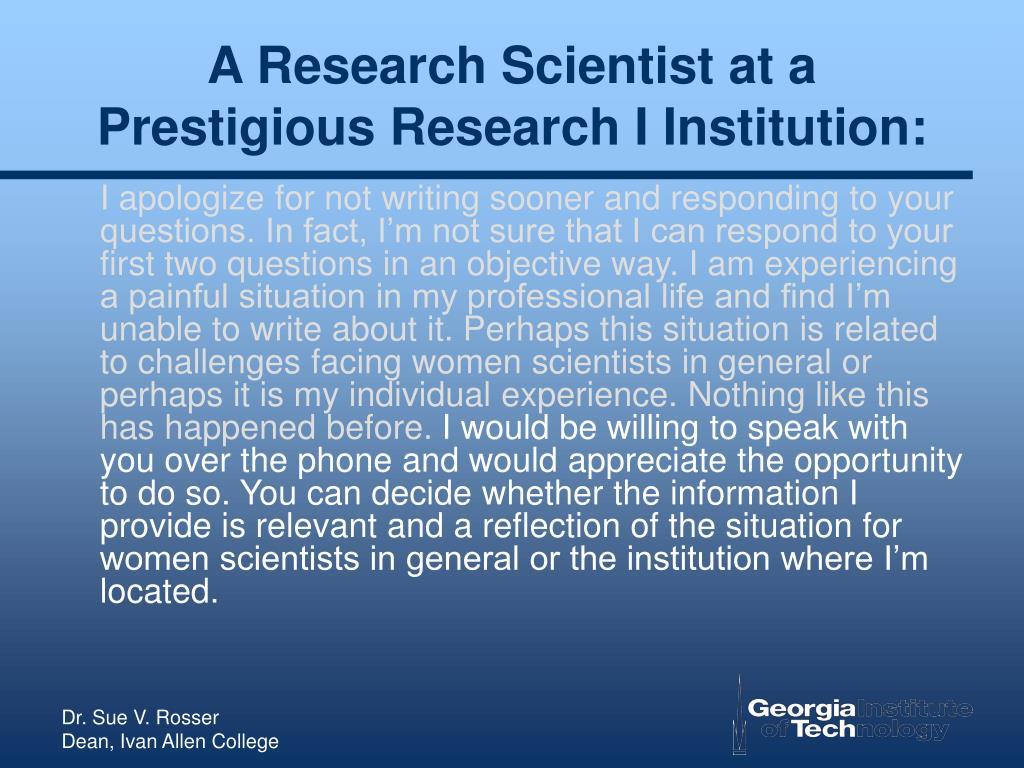 A Research Scientist at a Prestigious Research I Institution: