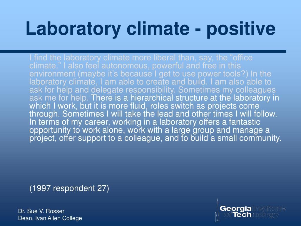 Laboratory climate - positive