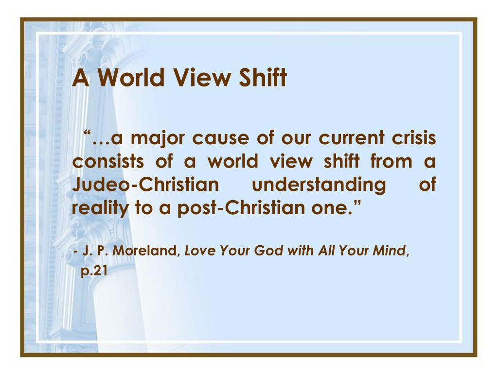 A World View Shift