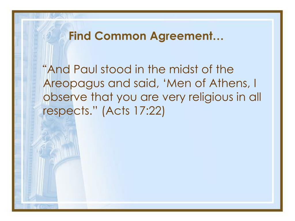 Find Common Agreement…