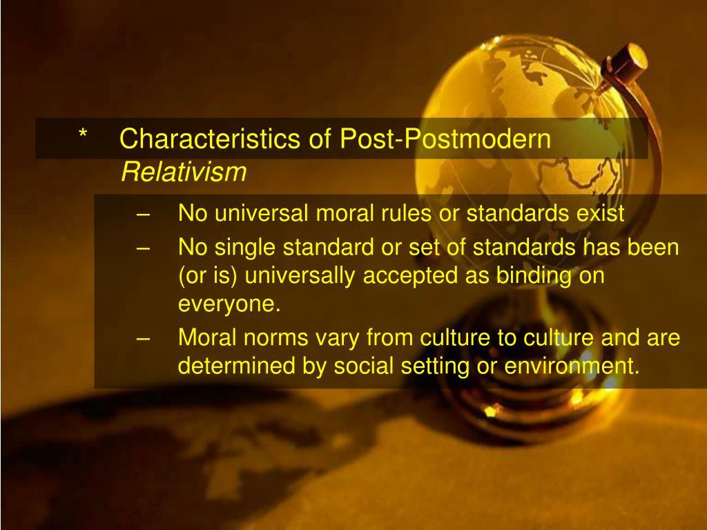 *Characteristics of Post-Postmodern