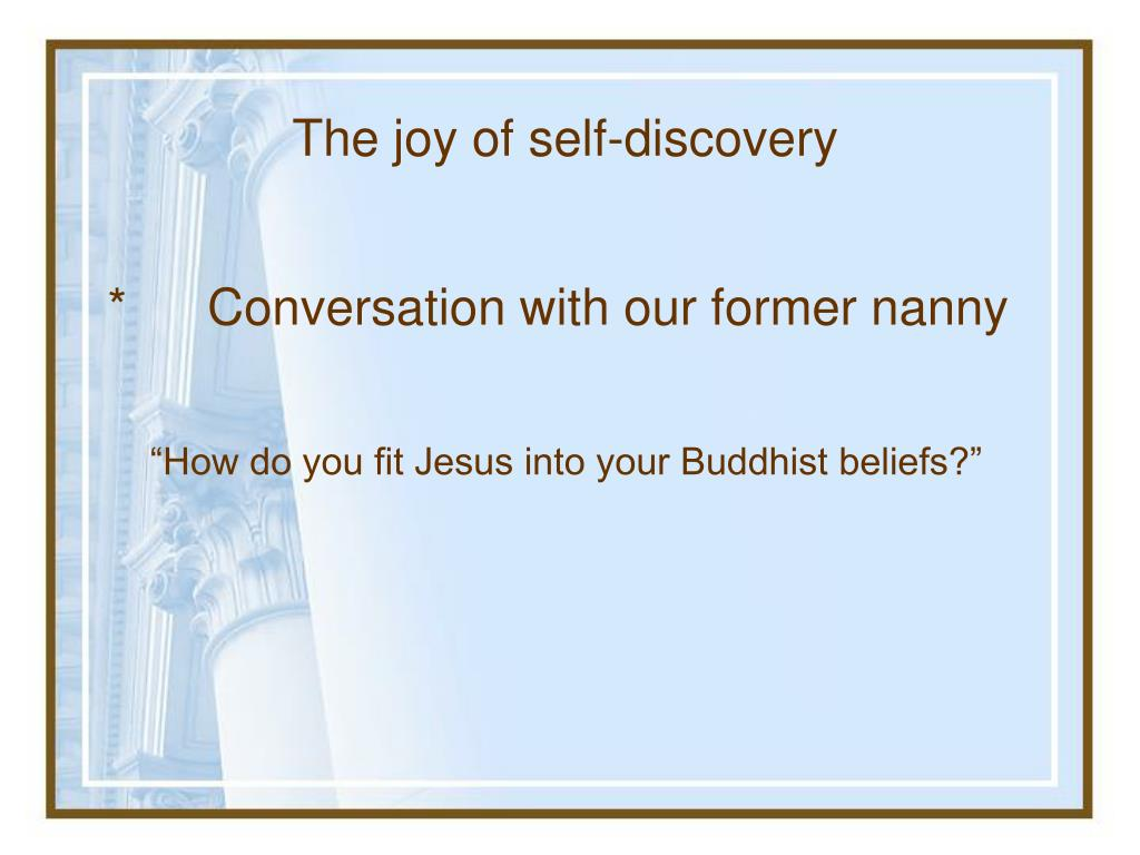 The joy of self-discovery