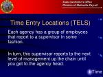 time entry locations tels