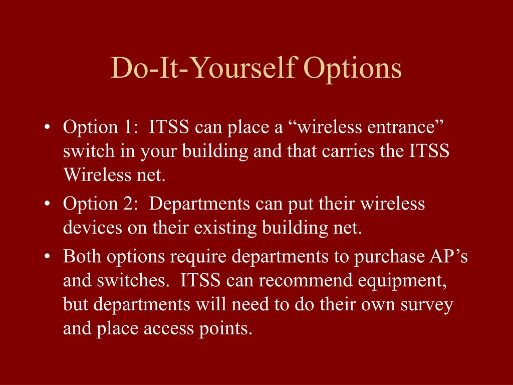 Do-It-Yourself Options
