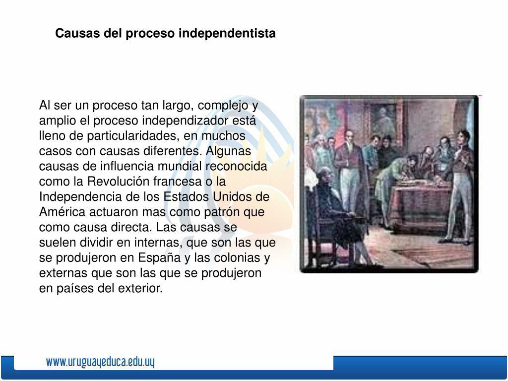Causas del proceso independentista