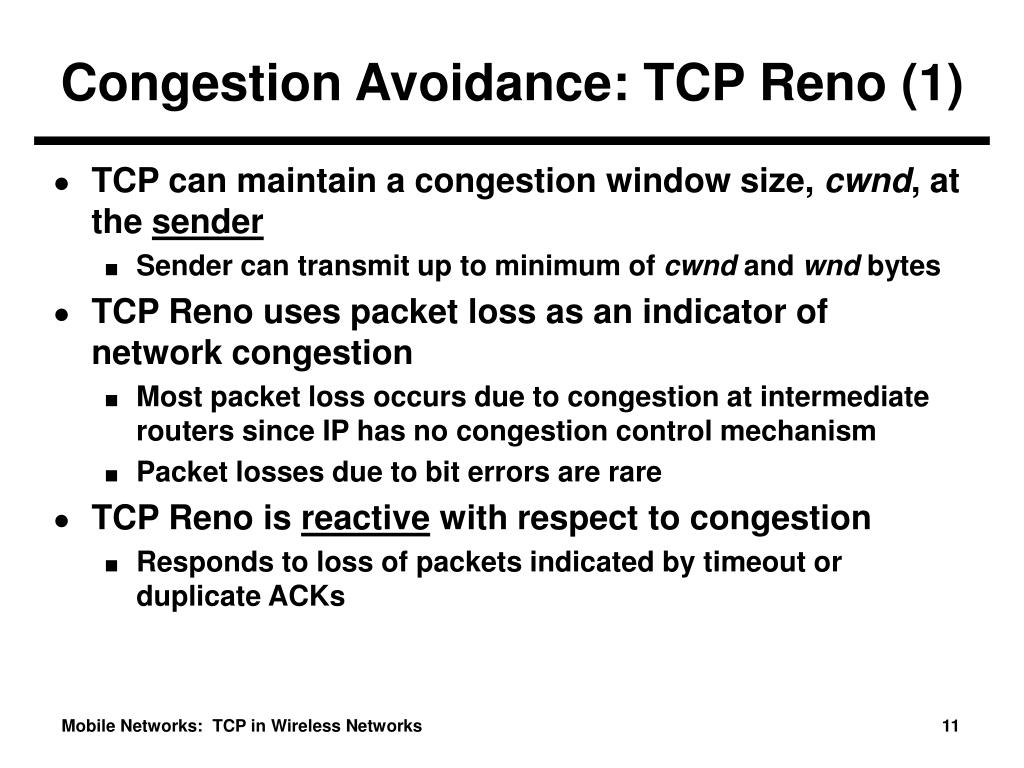Congestion Avoidance: TCP Reno (1)