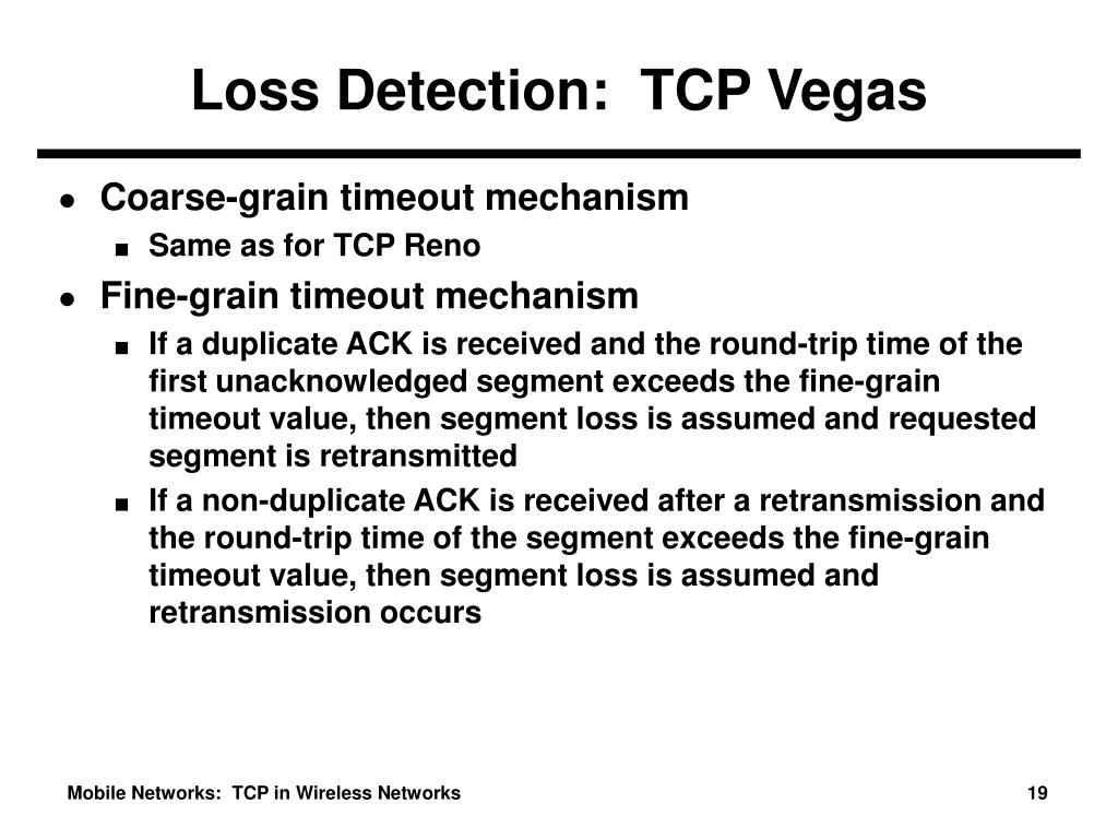 Loss Detection:  TCP Vegas
