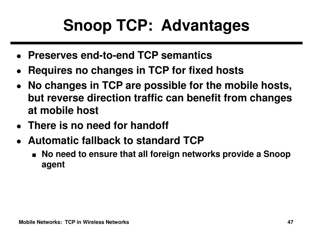Snoop TCP:  Advantages