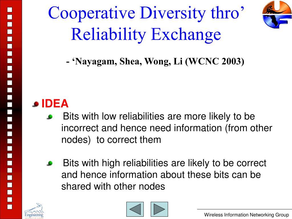 Cooperative Diversity thro' Reliability Exchange