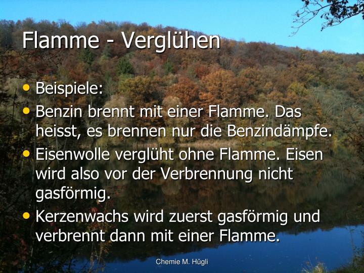 Flamme - Verglühen